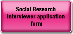 Social Research Interviewer application form